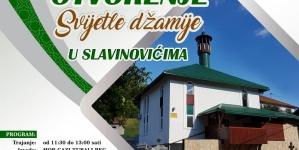 Najava događaja: Otvorenje Svijetle džamije u Slavinovićima