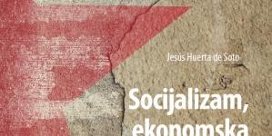 Najava/ Promocija knjige: Socijalizam, ekonomska kalkulacija i poduzetništvo