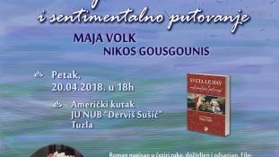 """Najava promocije knjige  """"Sveta ljubav i sentimentalno putovanje"""",  Maje Volk i Nikosa Gousgounisa"""