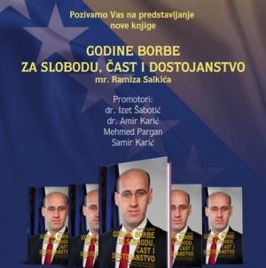 """Najava promocije knjige: """"Godine borbe za slobodu, čast i dostojanstvo"""", autora Ramiza Salkića"""