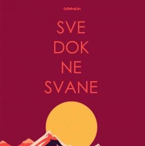 """""""Sve dok ne svane"""" najtraženi naslov proteklog mjeseca u knjižari Knjiga.ba"""