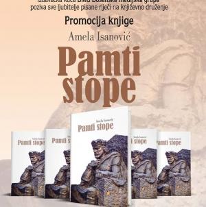 """Najava promocije knjige """"Pamti stope"""" autorice Amele Isanović"""