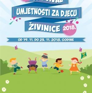 Javni poziv za učešće u radionicama u okviru 1. Festivala umjetnosti za djecu Živinice 2018