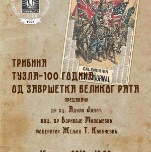 """Najava tribine """"Tuzla – 100 godina od završetka Velikog rata"""""""