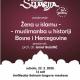 """Najava predavanja """"Žena u islamu – muslimanka u historiji Bosne i Hercegovine"""""""