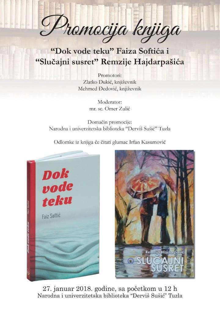 """Najava promocije knjiga """"Dok vode teku"""" Faiza Softića  i """"Slučajni susret"""" Remzije Hajdarpašića"""