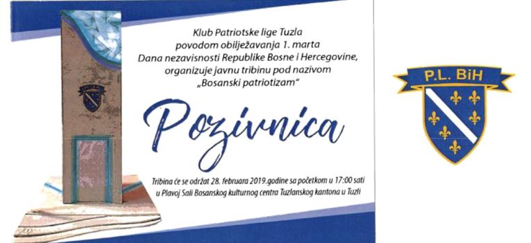 "Najava: Javna tribina "" Bosanski patriotizam"" u organizaciji Kluba patriotske lige Tuzla"