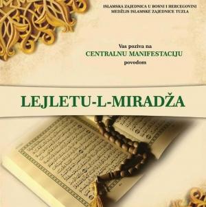 U utorak nastupa mubarek noć Lejletu-l-Miradž, centralna manifestacija u Čaršijskoj džamiji nakon akšam namaza