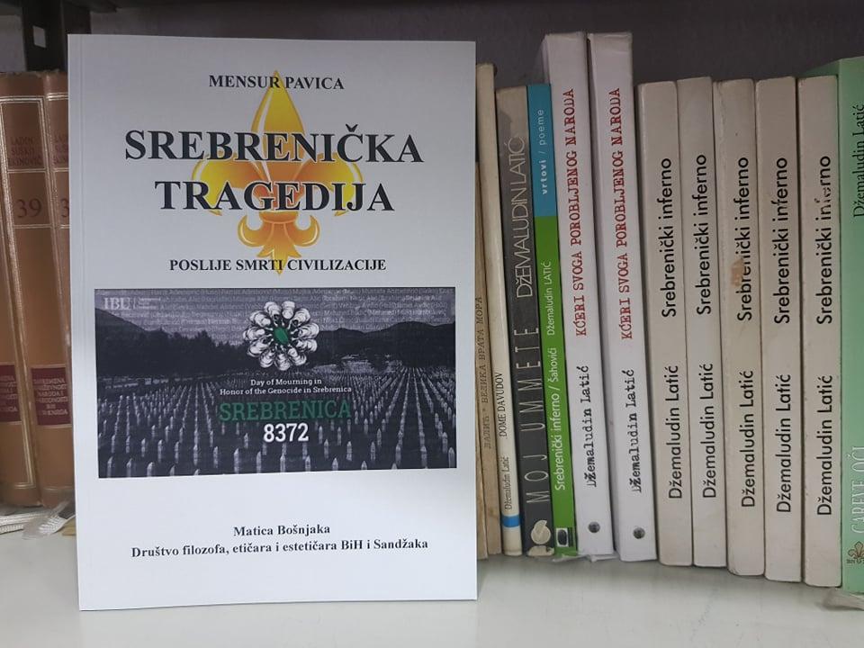 """Najava promocije knjige ,,Srebrenička tragedija – Poslije smrti civilizacije"""", Mensura Pavice"""