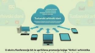 """Međunarodna arhivska konferencija """"Tuzlanski arhivski dani"""""""