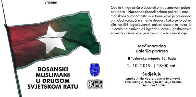 """Najava promocije knjige: """"Bosanski muslimani u Drugom svjetskom ratu"""""""