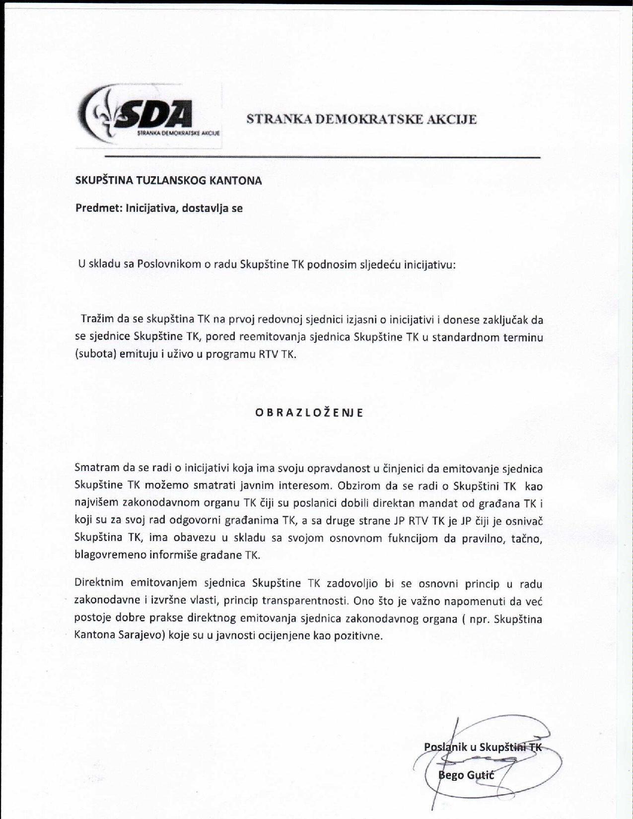 Poslanik SDABego Gutić podniodvije inicijativeSkupštini TK