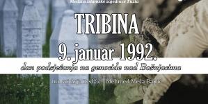 """Najava tribine """"09. januar 1992. – dan podsjećanja na genocide nad Bošnjacima"""""""