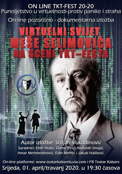 XVIII TKT ON LINE FEST 20-20: Virtuelni svijet Meše Selimovića na scenama TKT-festa