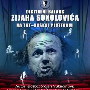 XVIII TKT FEST ON LINE 20-20: Digitalni balans Zijaha Sokolovića na TKT-ovskoj platformi
