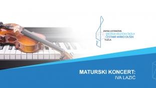 Srednja muzička škola Tuzla: Maturski koncert Ive Lazić / BKC Tuzla