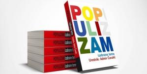 """Objavljena knjiga urednika Admira Čavalića """"Populizam, izabrane teme"""""""
