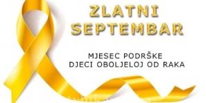 Zlatni septembar mjesec podizanja svijesti o dječijem raku