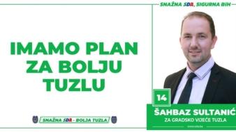 Šahbaz Sultanić, kandidat SDA Tuzla za Gradsko vijeće: Imamo Plan za bolju Tuzlu!