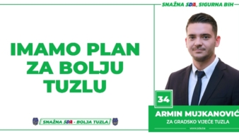 Armin Mujkanović, kandidat SDA Tuzla za Gradsko vijeće: Imamo Plan za bolju Tuzlu !