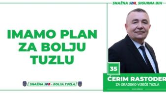 Ćerim Rastoder, kandidat SDA Tuzla za Gradsko vijeće: Imamo Plan za bolju Tuzlu!