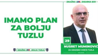 Nusret Muminović, kandidat SDA Tuzla za Gradsko vijeće: Imamo Plan za bolju Tuzlu!