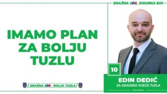 Edin Dedić, kandidat SDA Tuzla za Gradsko vijeće: Imamo Plan za bolju Tuzlu!