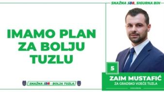 Zaim Mustafić, kandidat SDA Tuzla za Gradsko vijeće: Imamo Plan za bolju Tuzlu!