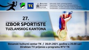U srijedu 20. januara, 27. Izbor najboljih sportista Tuzlanskog kantona