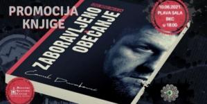 """Prva promocija knjige """"Srebrenica: Zaboravljeno obećanje"""", Ćamila Durakovića, 10. juna u BKC TK u Tuzli"""
