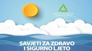 Savjeti stručnjaka za sigurnije i zdravije ljeto