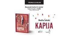 """Promocija romana """"Kapija"""", autorice Medihe Šehidić, 13. jula u BKC TK u Tuzli"""