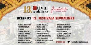 """Donosimo vam učesnike takmičarkse i revijalne noći Festivala Sevdalinke """"Sevdalinko u srcu te nosim"""""""